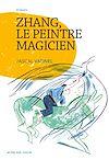 Télécharger le livre :  Zhang, le peintre magicien