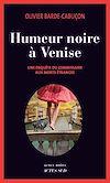 Télécharger le livre :  Humeur noire à Venise