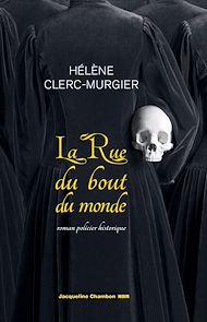 Téléchargez le livre :  La Rue du Bout-du-Monde