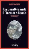 Télécharger le livre :  La dernière nuit à Tremore Beach