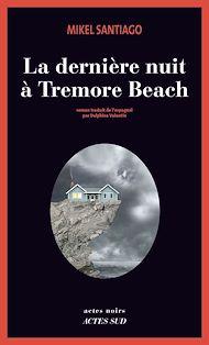 Téléchargez le livre :  La dernière nuit à Tremore Beach