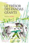 Télécharger le livre :  Le trésor des pandas géants