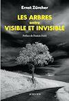Télécharger le livre :  Les Arbres, entre visible et invisible