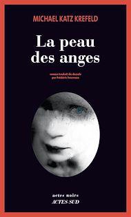 Téléchargez le livre :  La peau des anges