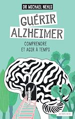 Téléchargez le livre :  Guérir Alzheimer
