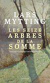 Télécharger le livre :  Les seize arbres de la Somme