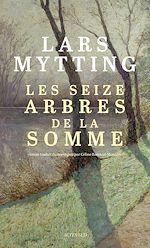 Téléchargez le livre :  Les seize arbres de la Somme