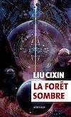 Télécharger le livre :  La forêt sombre