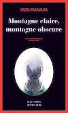 Télécharger le livre :  Montagne claire, montagne obscure