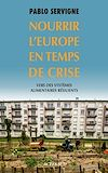 Télécharger le livre :  Nourrir l'Europe en temps de crise