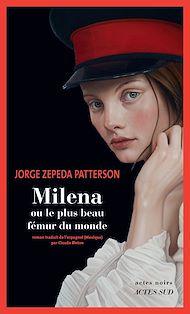 Téléchargez le livre :  Milena ou le plus beau fémur du monde