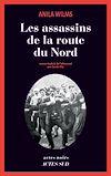 Télécharger le livre :  Les assassins de la route du Nord