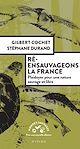 Télécharger le livre : Ré-ensauvageons la France