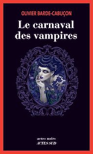 Téléchargez le livre :  Le carnaval des vampires