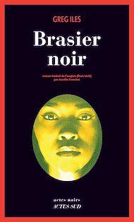 Téléchargez le livre :  Brasier noir