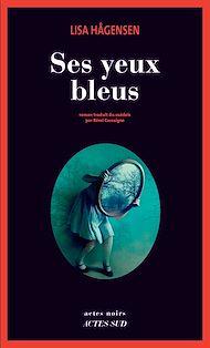 Téléchargez le livre :  Ses yeux bleus