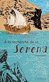 Télécharger le livre :  A la recherche de la Serena