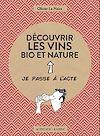 Télécharger le livre :  Découvrir les vins bio et nature