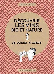 Téléchargez le livre :  Découvrir les vins bio et nature