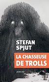 Télécharger le livre :  La chasseuse de trolls