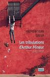 Télécharger le livre :  Les tribulations d'Arthur Mineur