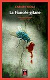 Télécharger le livre :  La Fiancée gitane