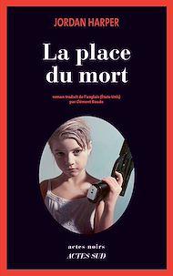 Téléchargez le livre :  La Place du mort