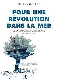 Téléchargez le livre :  Pour une révolution dans la mer