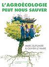 Télécharger le livre :  L'Agroécologie peut nous sauver