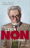 """Télécharger le livre :  Primo Levi : """"Non à l'oubli"""""""