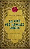 Télécharger le livre :  La Cité des hommes saints