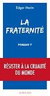 Télécharger le livre :  La Fraternité, pourquoi ?