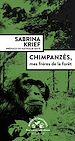 Télécharger le livre : Chimpanzés, mes frères de la forêt