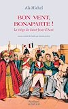 Télécharger le livre :  Bon vent, Bonaparte!