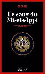 Téléchargez le livre :  Le Sang du Mississippi