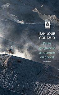 Téléchargez le livre :  Petite géographie amoureuse du cheval