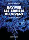 Télécharger le livre :  Raviver les braises du vivant