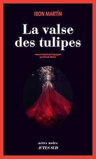 Téléchargez le livre :  La Valse des tulipes
