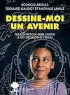 Télécharger le livre :  Dessine-moi un avenir