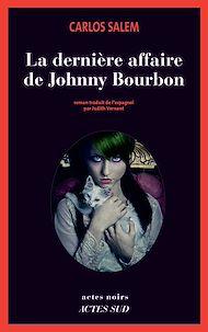 Téléchargez le livre :  La dernière affaire de Johnny Bourbon