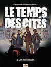Télécharger le livre :  Le Temps des cités - Tome 01