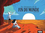Téléchargez le livre :  Les aventures de la fin du monde