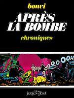 Téléchargez le livre :  Après la bombe Tome 1