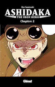Téléchargez le livre :  Ashidaka - The Iron Hero - Chapitre 02