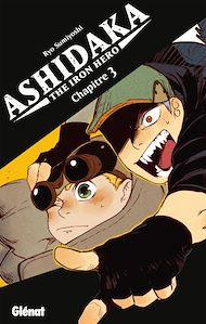 Téléchargez le livre :  Ashidaka - The Iron Hero - Chapitre 03