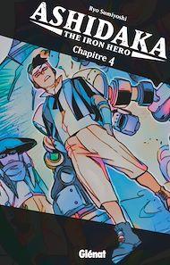 Téléchargez le livre :  Ashidaka - The Iron Hero - Chapitre 04