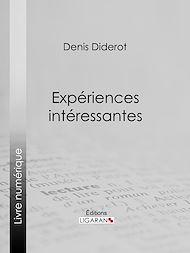 Téléchargez le livre :  Expériences intéressantes