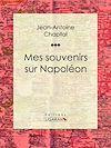 Télécharger le livre :  Mes souvenirs sur Napoléon
