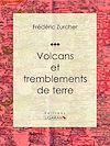 Télécharger le livre : Volcans et tremblements de terre
