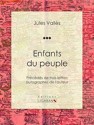 Téléchargez le livre :  Enfants du peuple